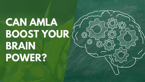 Can Amla Boost Your Brain Power?