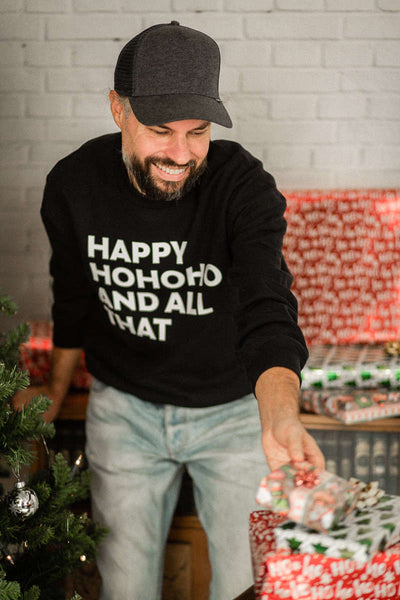 "Christmas Sweatshirt ""HAPPY HOHOHO AND ALL THAT"""
