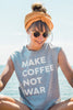 "TRUCKER SHIRT ""MAKE COFFEE NOT WAR"""