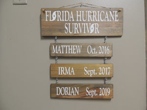 FL Hurricane Survivor Sign
