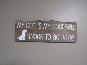 My dog is my doorbell, gray stain, puppy