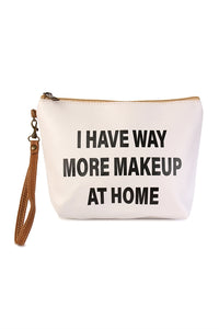 I have way more makeup at home cosmetic bag
