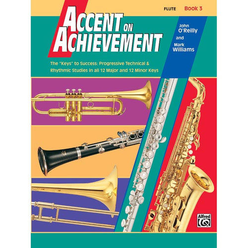 Accent On Achievement - Flute Book 3