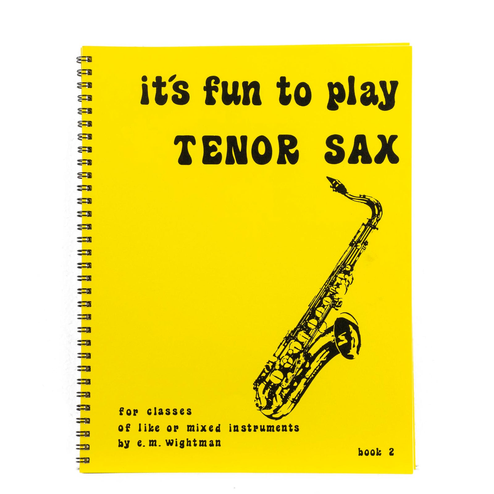 It's Fun To Play Tenor Sax Book 2