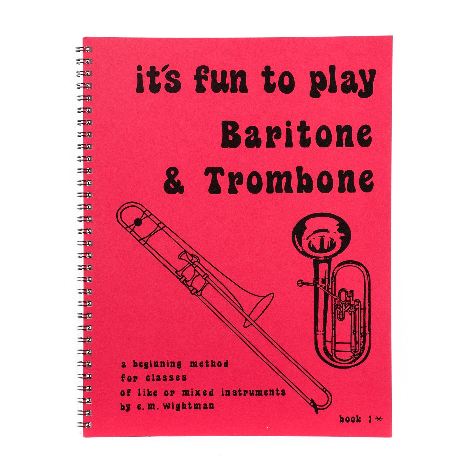 It's Fun To Play The Trombone/Baritone