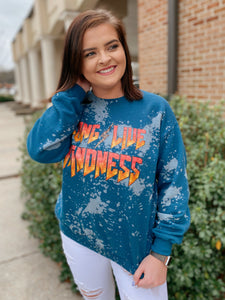Crazy Consuela Long Live Kindness Bleached Sweatshirt