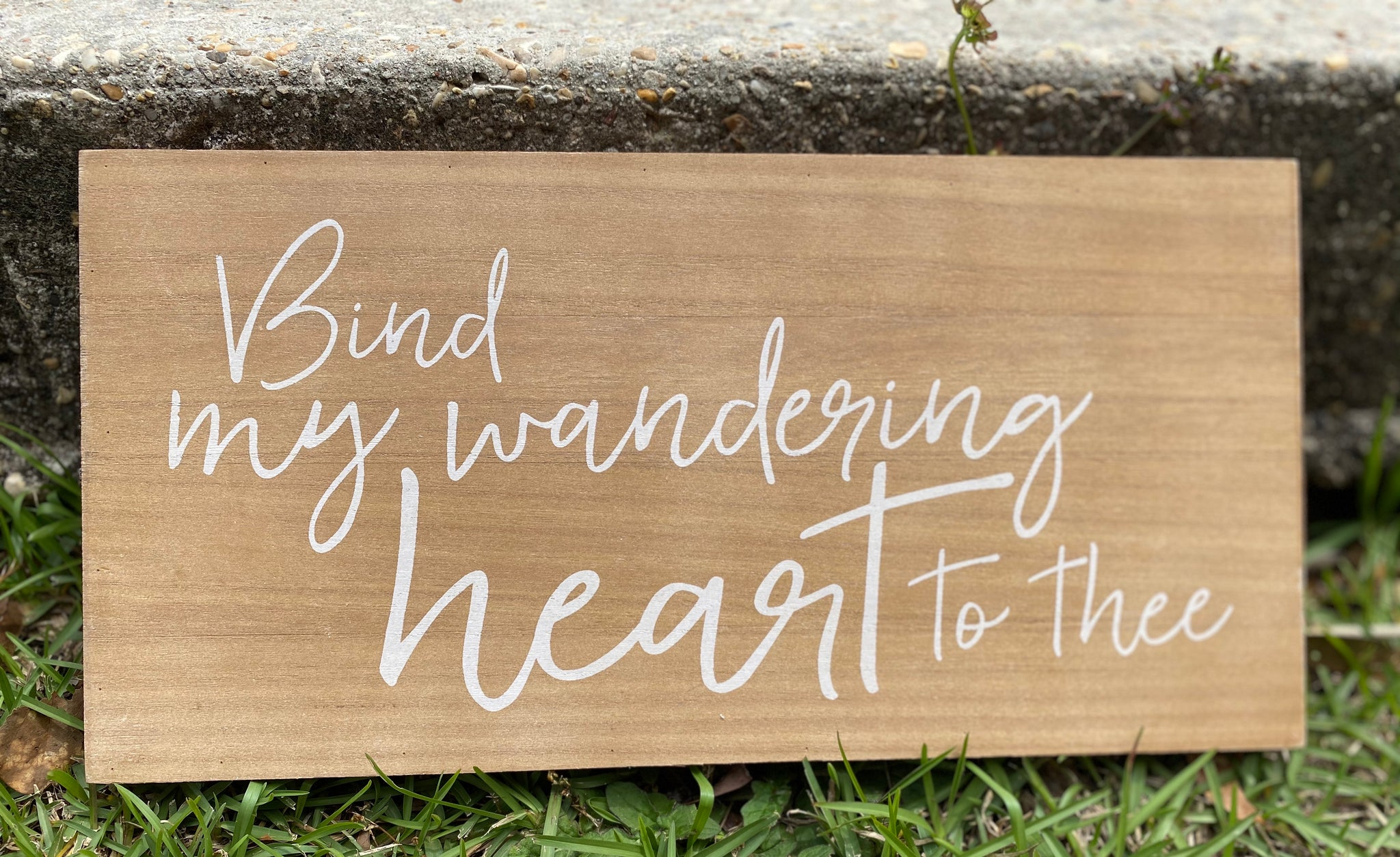 Bind My Wandering Heart To Thee Wooden Wall Plaque - Jessi Jayne Boutique