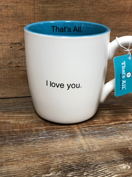 16 OZ That's All Coffee Mug - Jessi Jayne Boutique
