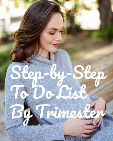 e2f4bd0dbdf6 Step-By-Step To Do List By Trimester For Every Mama
