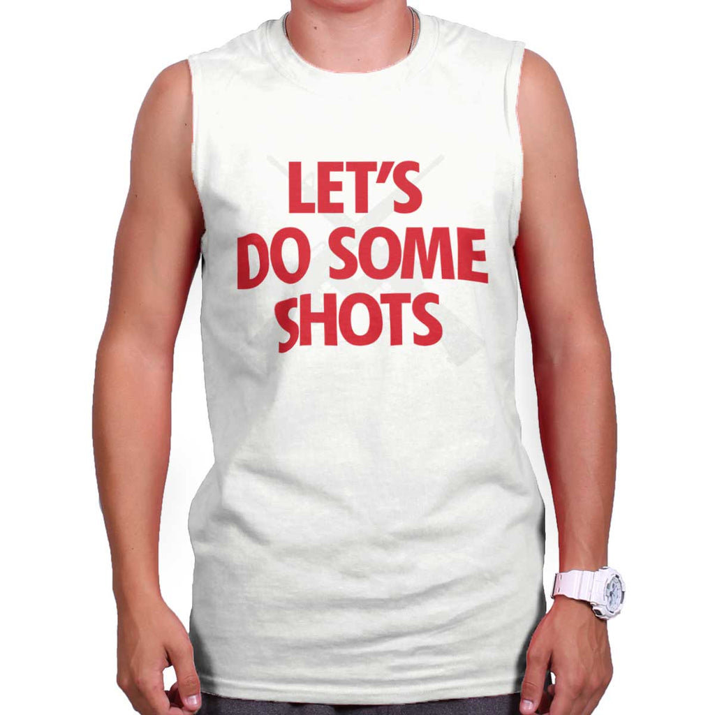 White|Lets Do Shots Sleeveless T-Shirt|Tactical Tees