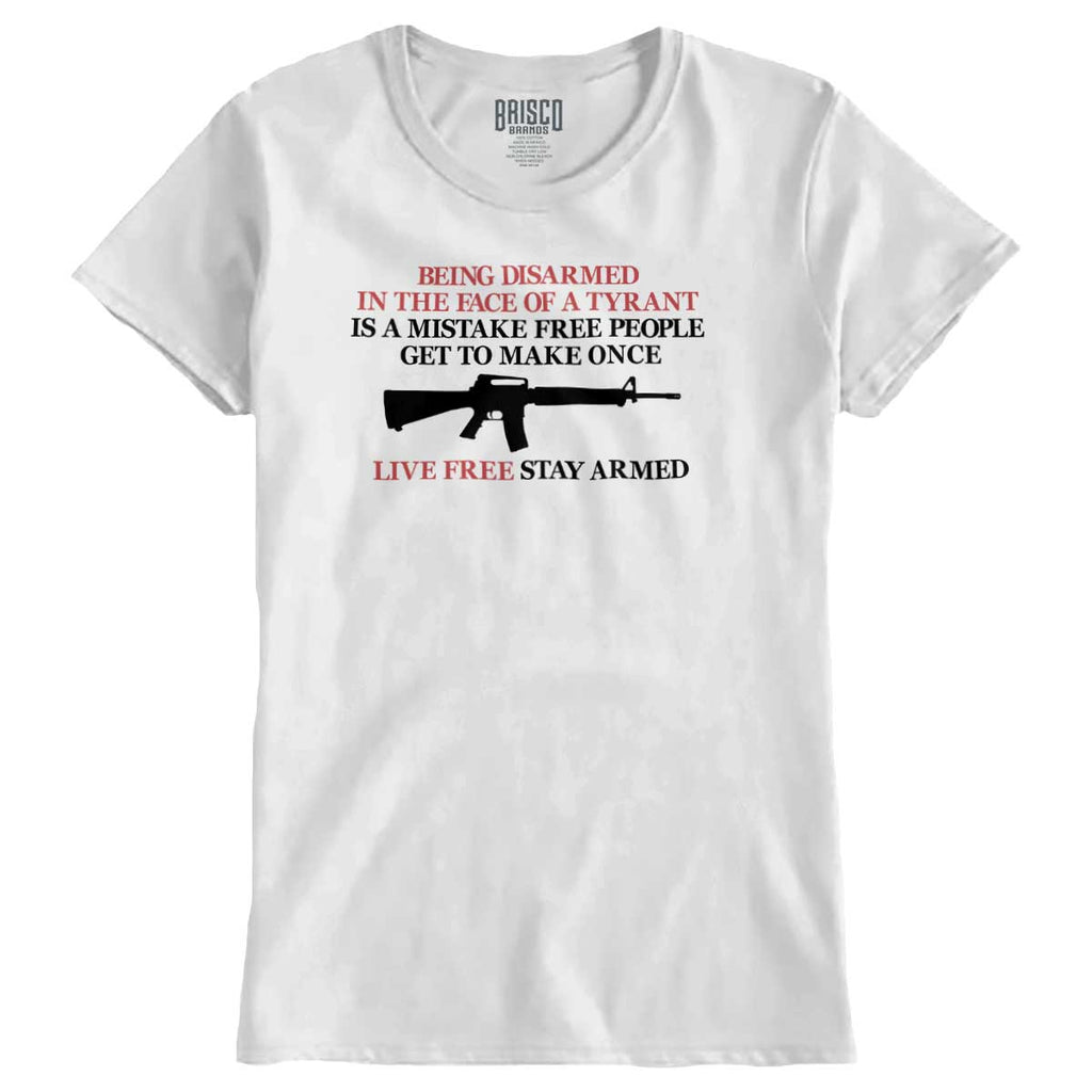 White|Live Free Stay Armed Ladies T-Shirt|Tactical Tees