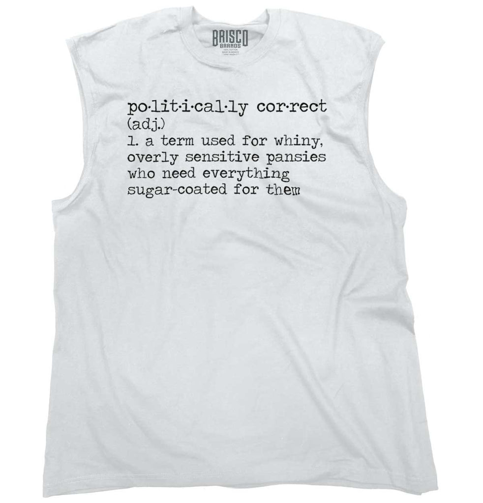 White|Politically Correct Sleeveless T-Shirt|Tactical Tees