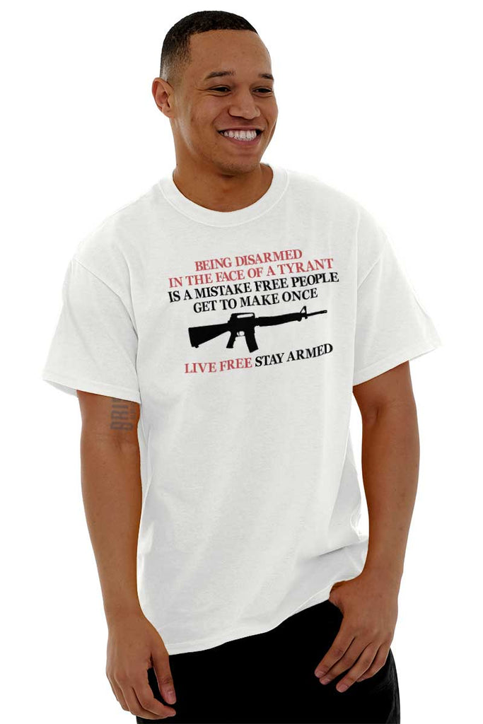 Male_White2|Live Free Stay Armed T-Shirt|Tactical Tees