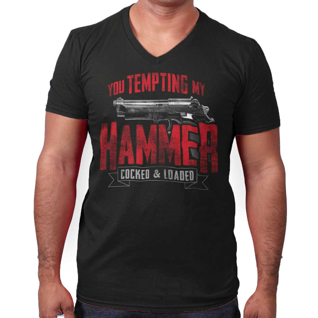 Black|You Tempting My Hammer V-Neck T-Shirt|Tactical Tees