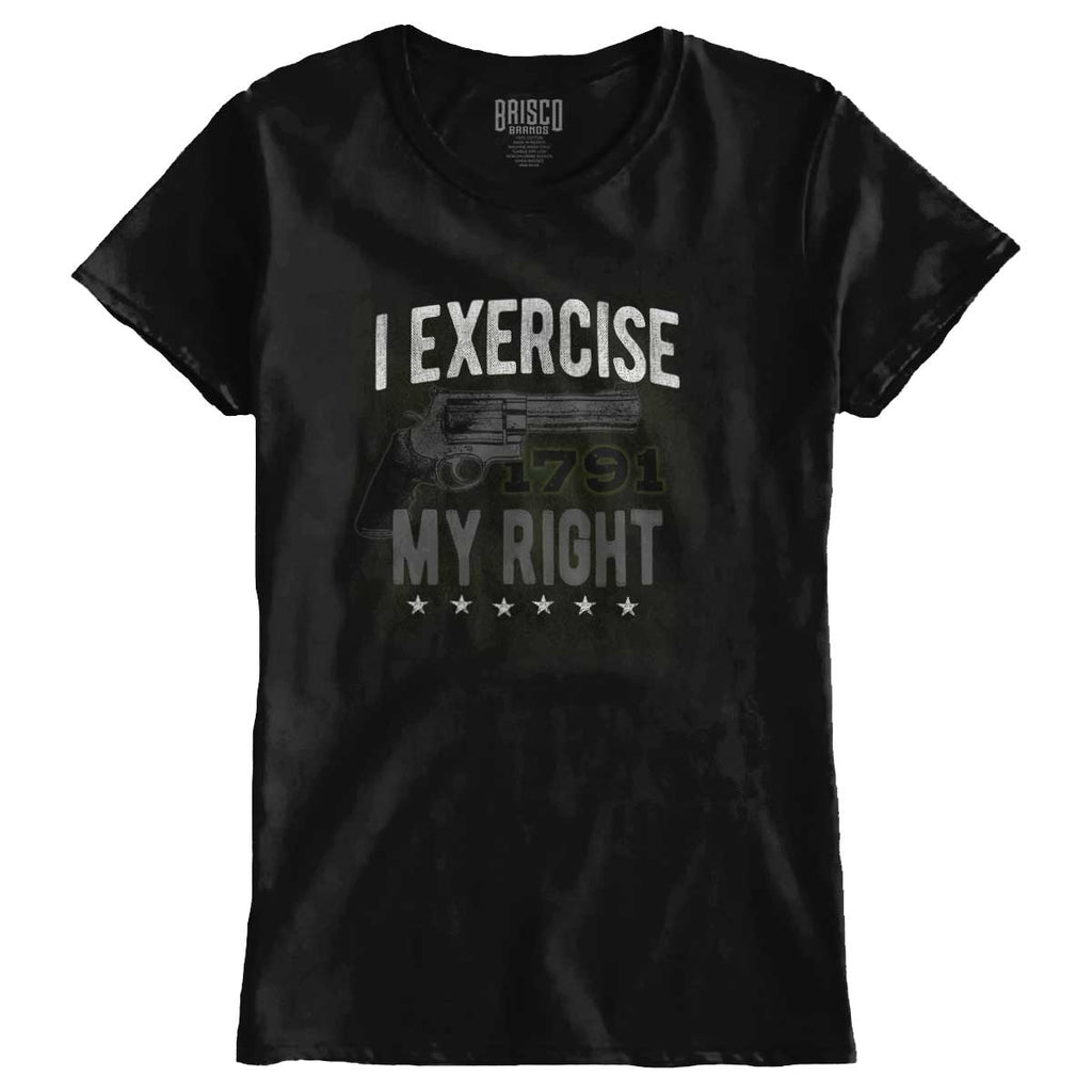 Black|I exercise My Right Ladies T-Shirt|Tactical Tees