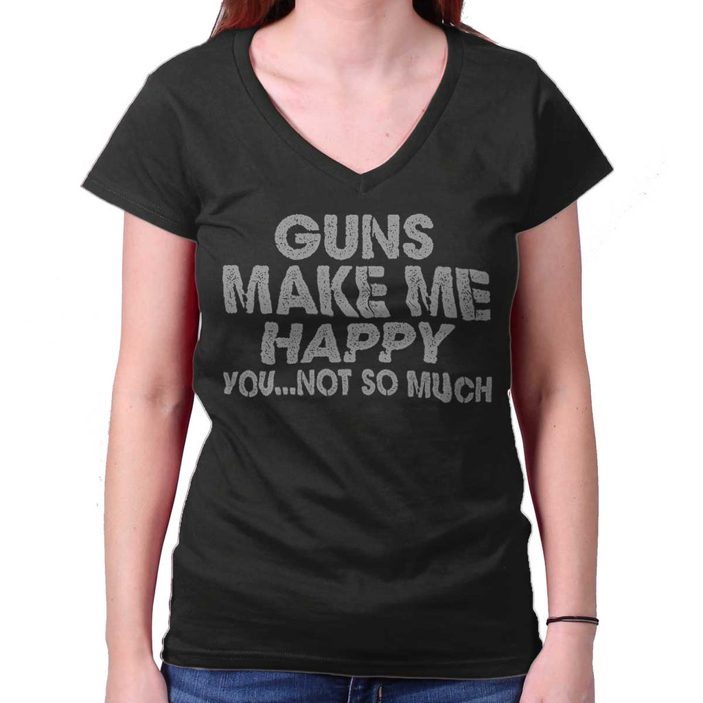 Black|Guns Make Me Happy Junior Fit V-Neck T-Shirt|Tactical Tees