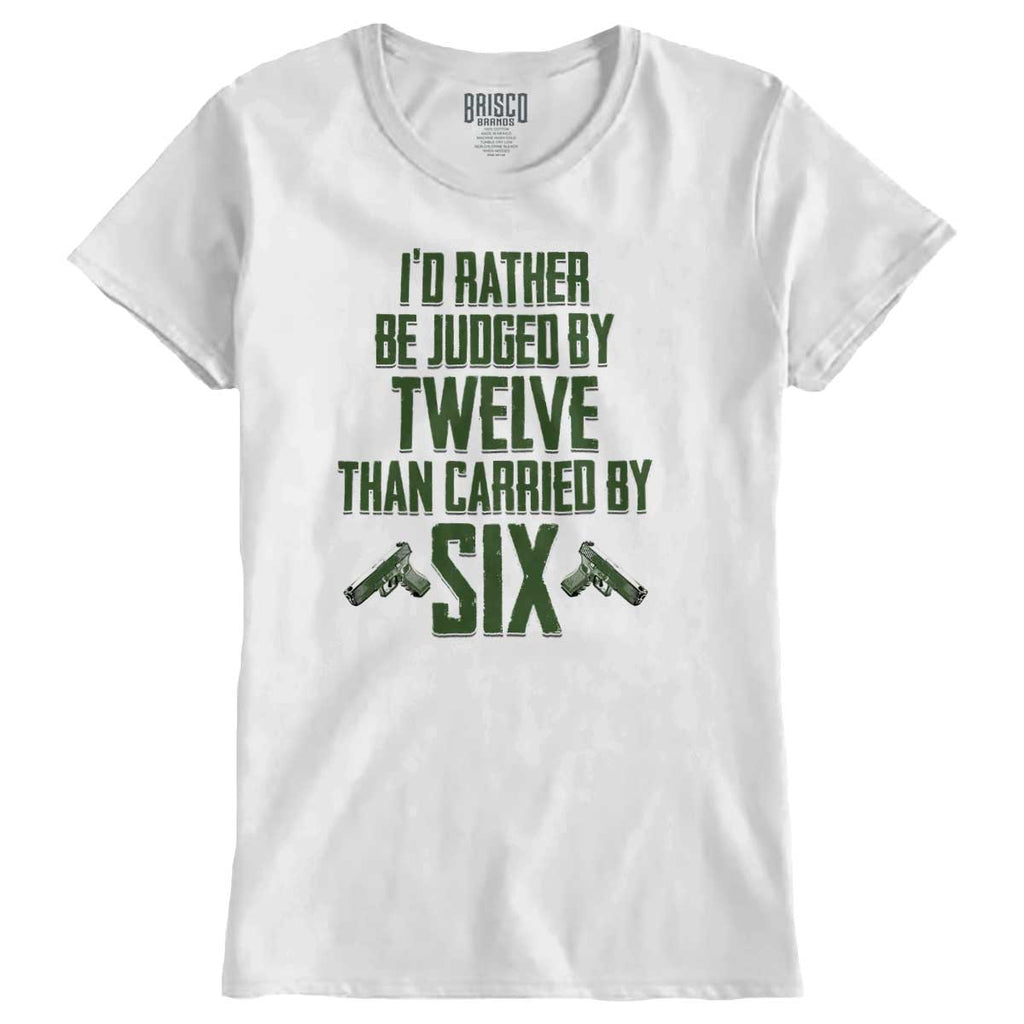 White|Carried by Six Ladies T-Shirt|Tactical Tees