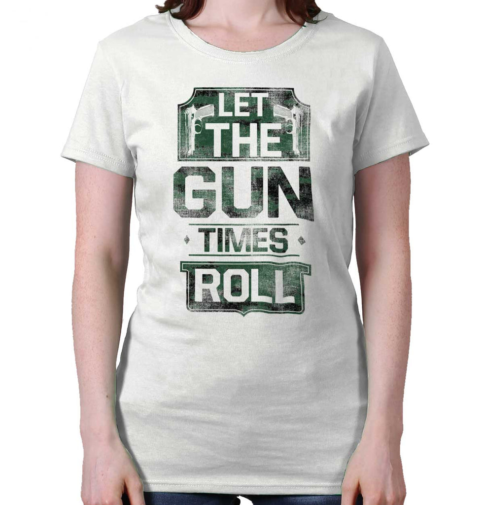 White|Let The Gun Times Roll Ladies T-Shirt|Tactical Tees