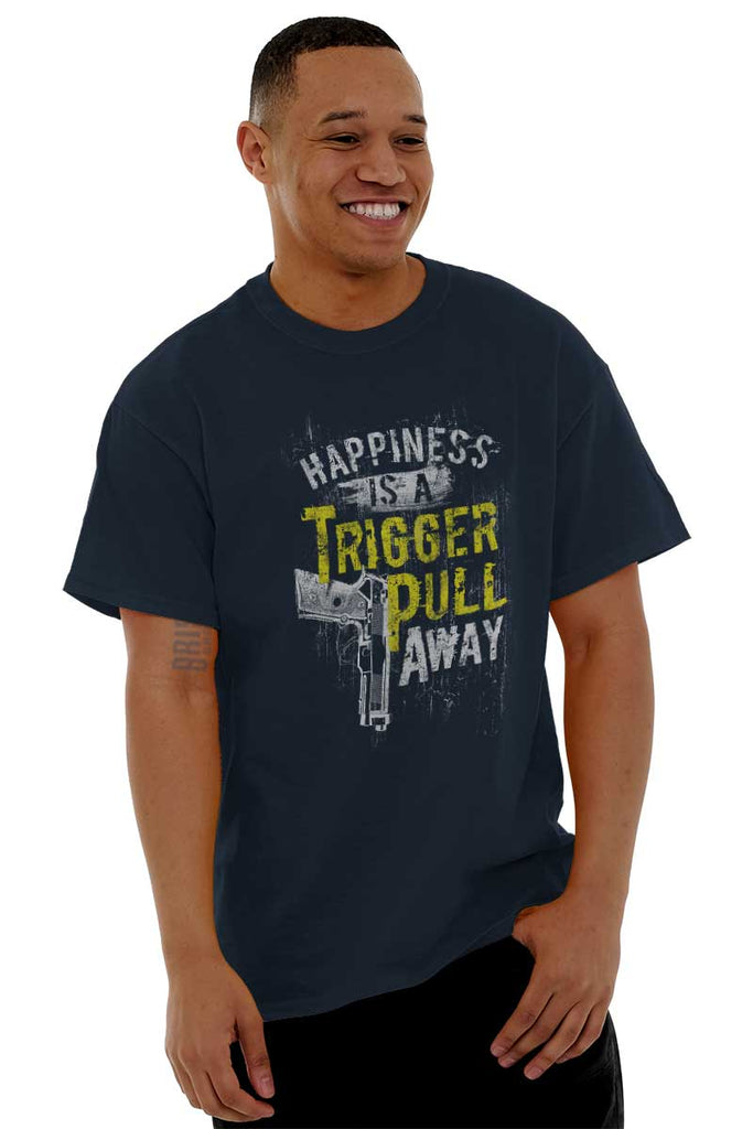 Male_Navy1|Happiness is A Trigger Pull Away T-Shirt|Tactical Tees