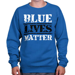 Royal|Blue Lives Matter Bold Crewneck Sweatshirt|Tactical Tees