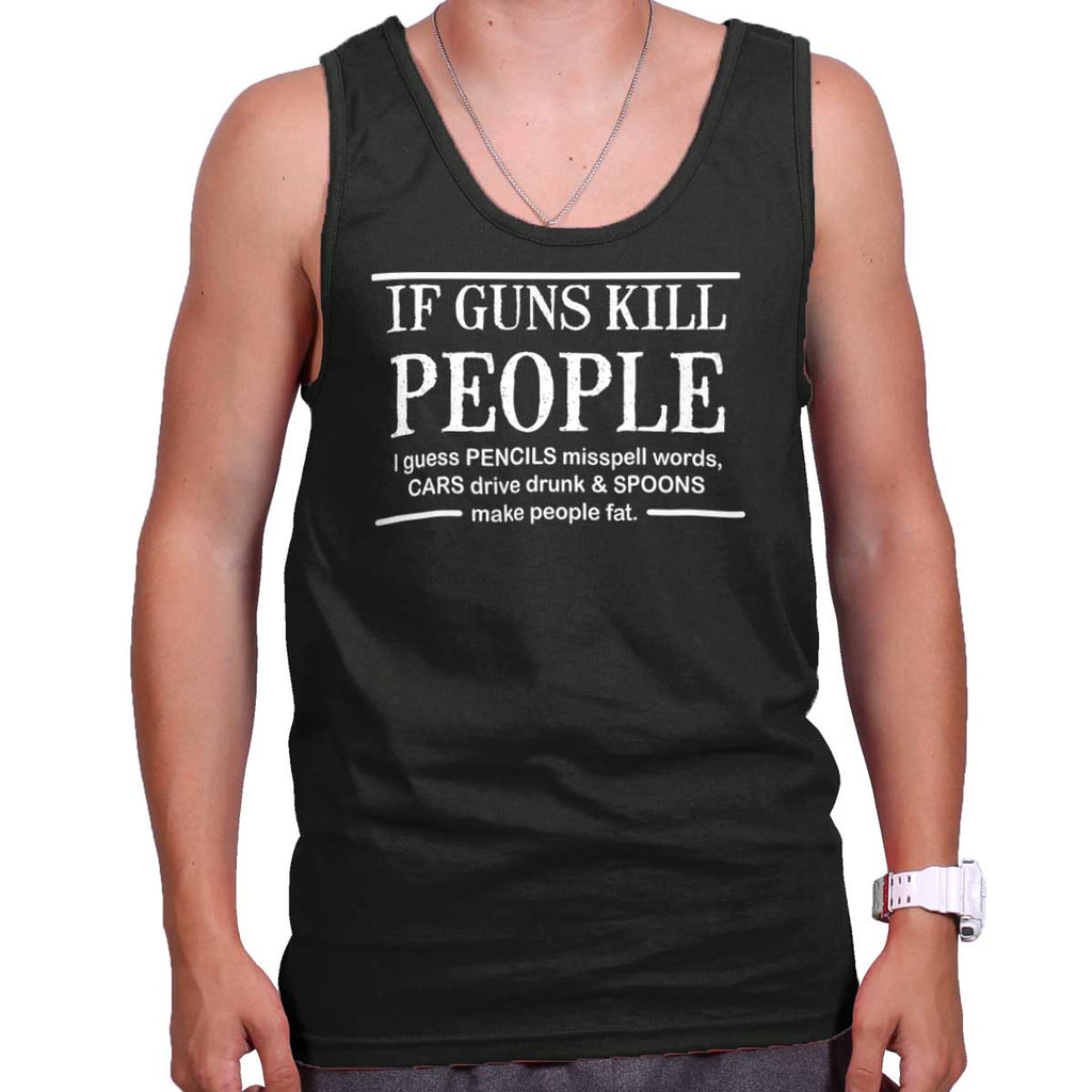 Black|If Guns Kill Tank Top|Tactical Tees