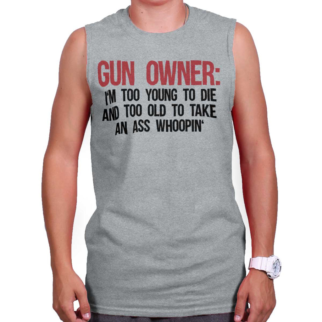 SportGrey|Gun Owner Too Young Sleeveless T-Shirt|Tactical Tees