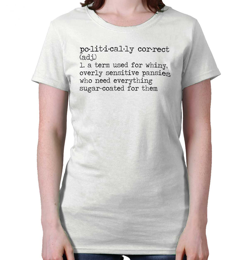 White|Politically Correct Ladies T-Shirt|Tactical Tees