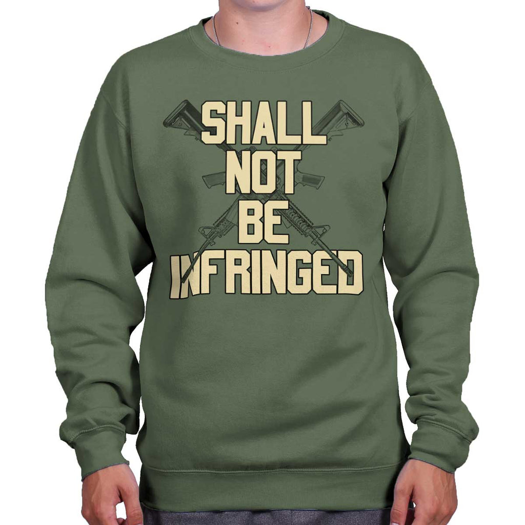 MilitaryGreen|Not Be Infringed Crewneck Sweatshirt|Tactical Tees