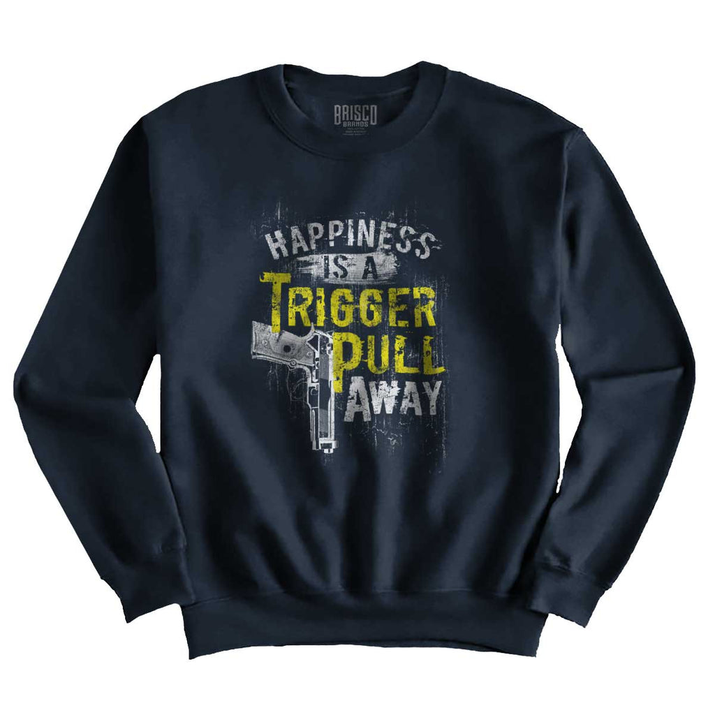Navy|Happiness is A Trigger Pull Away Crewneck Sweatshirt|Tactical Tees