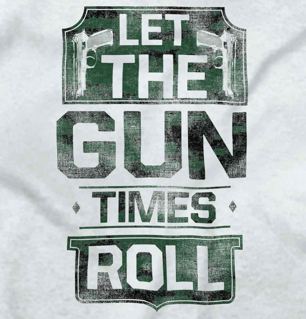 White2|Let The Gun Times Roll Crewneck Sweatshirt|Tactical Tees