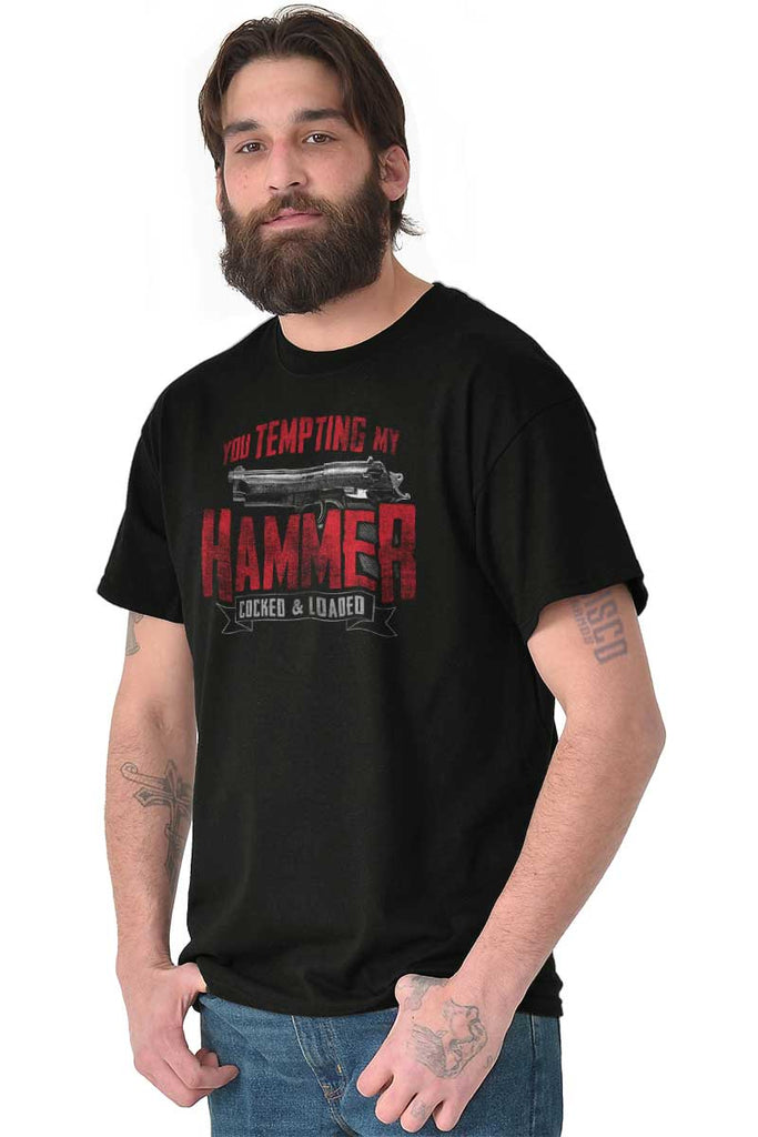Male_Black1|You Tempting My Hammer T-Shirt|Tactical Tees