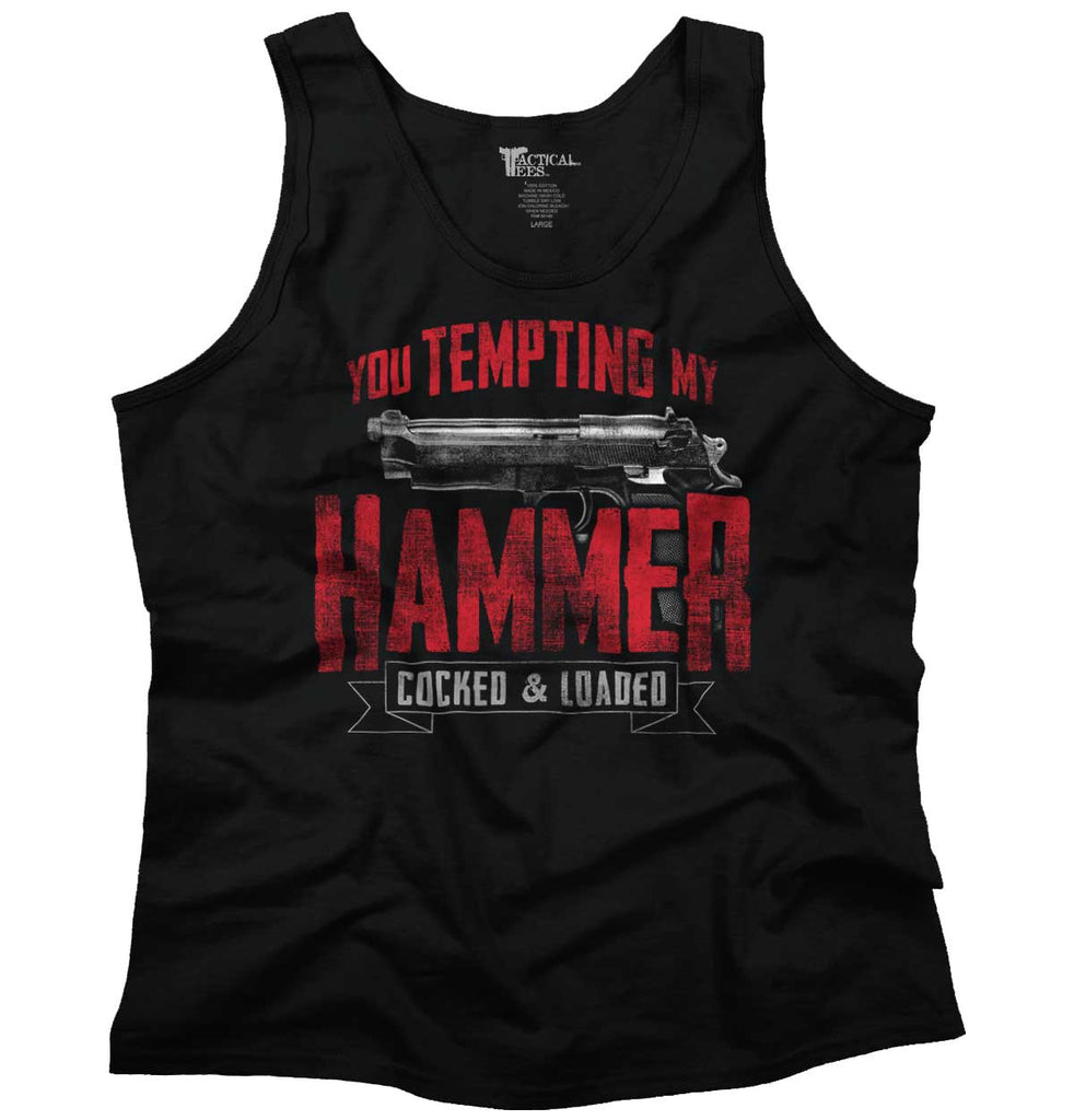 Black|You Tempting My Hammer Tank Top|Tactical Tees