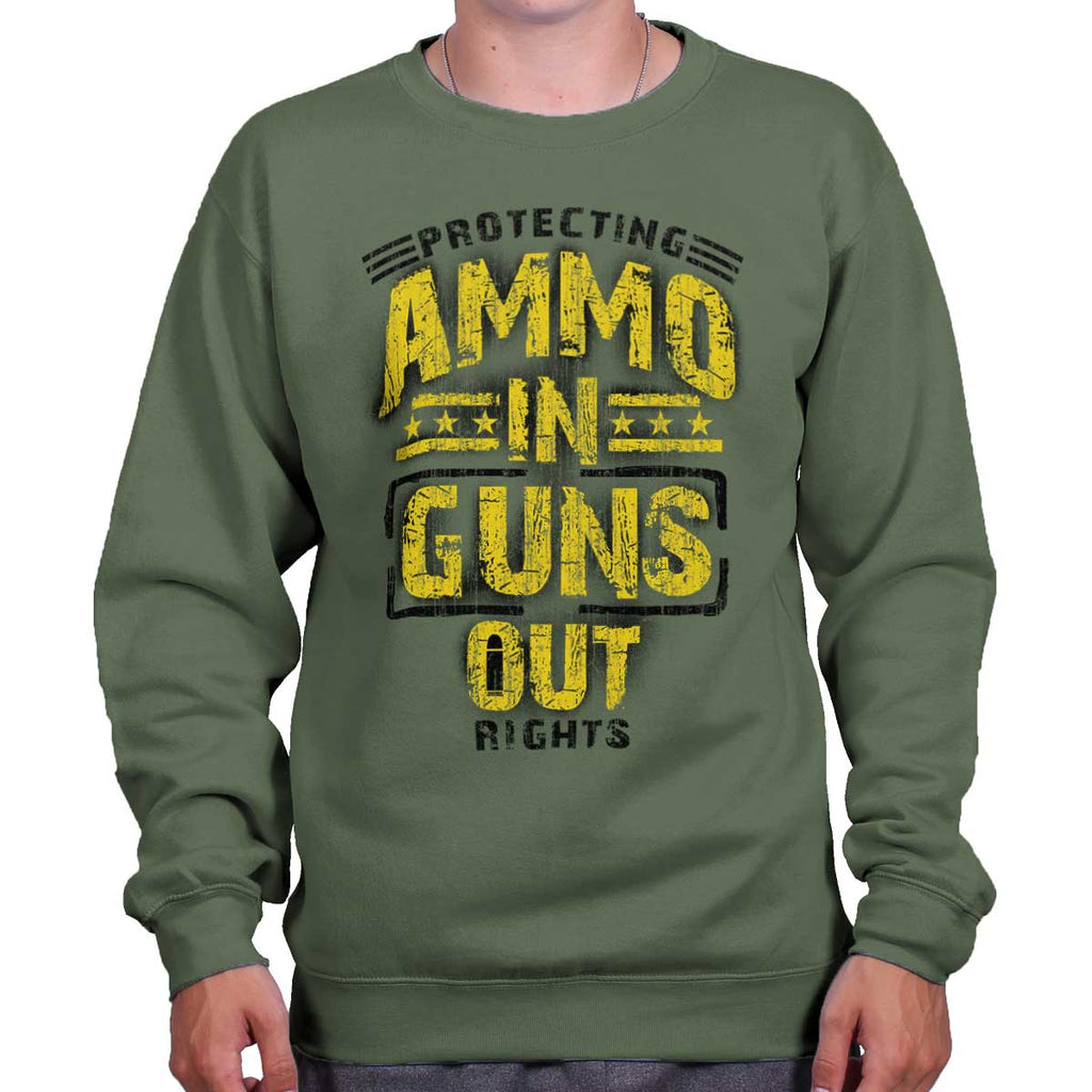 MilitaryGreen|Ammo In Guns Out Protecting Rights Crewneck Sweatshirt|Tactical Tees