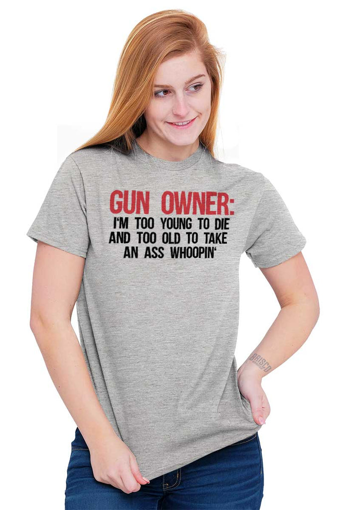 Female_SportGrey2|Gun Owner Too Young T-Shirt|Tactical Tees