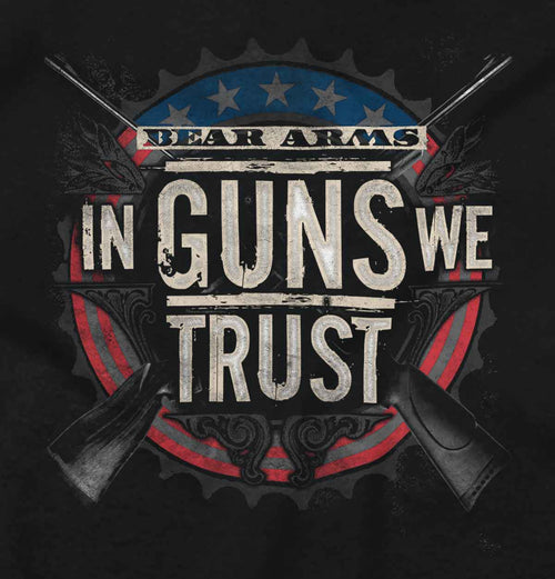 Black|In Guns We Trust T-Shirt|Tactical Tees