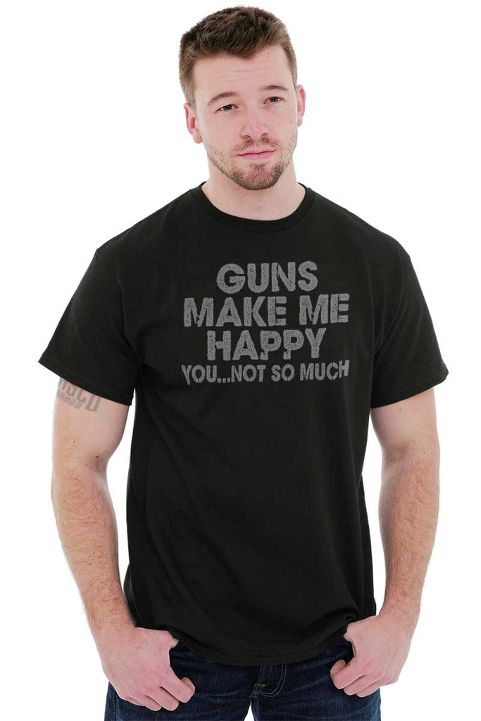 Male_Black1|Guns Make Me Happy T-Shirt|Tactical Tees