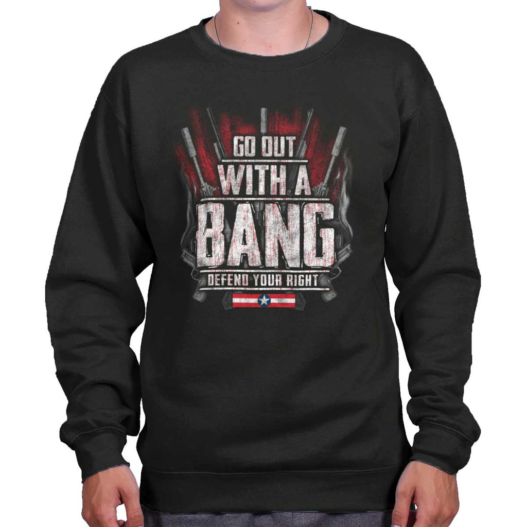 Black|Go Out With A Bang Crewneck Sweatshirt|Tactical Tees