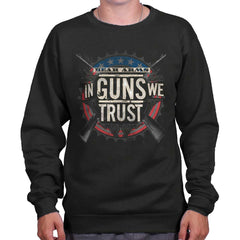 Black|In Guns We Trust Crewneck Sweatshirt|Tactical Tees