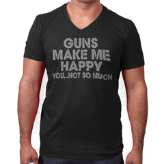 Black|Guns Make Me Happy V-Neck T-Shirt|Tactical Tees