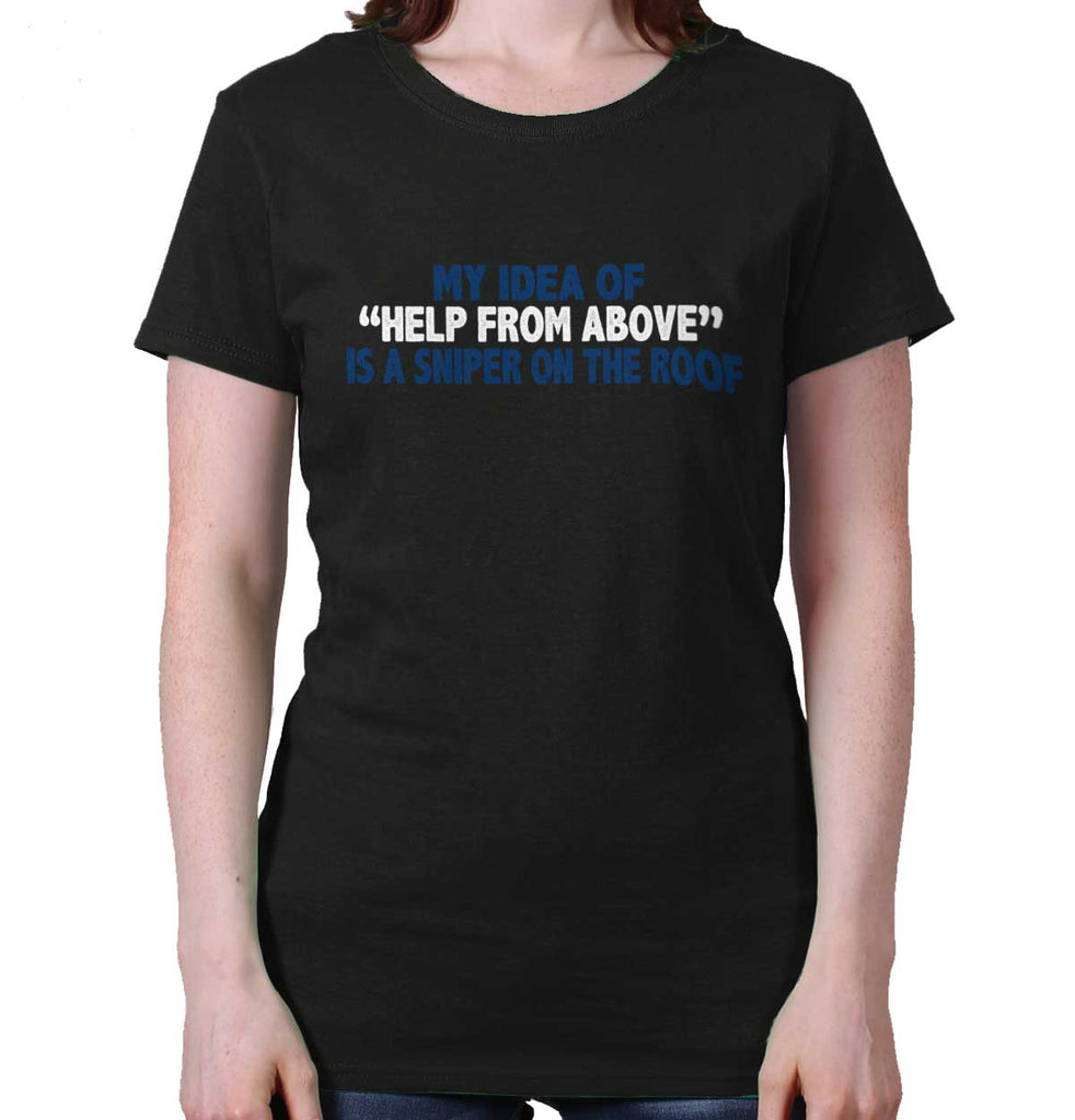 Black|Help From Above Ladies T-Shirt|Tactical Tees