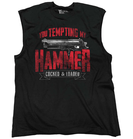 Black|You Tempting My Hammer Sleeveless T-Shirt|Tactical Tees