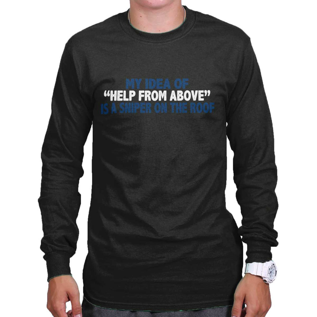 Black|Help From Above Long Sleeve T-Shirt|Tactical Tees