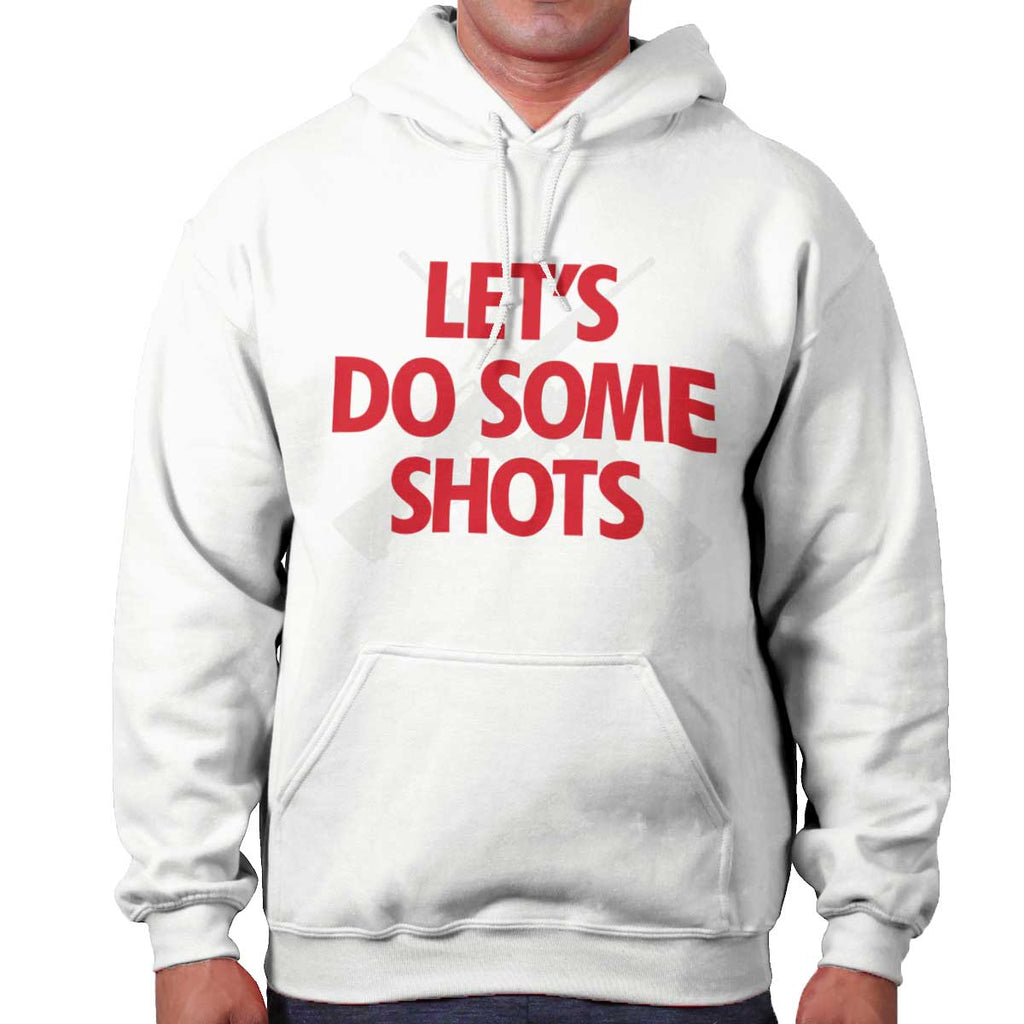 White|Lets Do Shots Hoodie|Tactical Tees