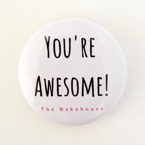'You're Awesome!' Badge