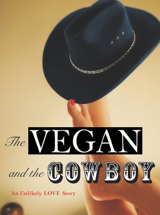 Samantha Shorkey and James Pachedo: the vegan and the cowboy