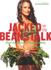 Jacked on the Beanstalk: Plant-Based Fuel for Vegan Athletes eBook