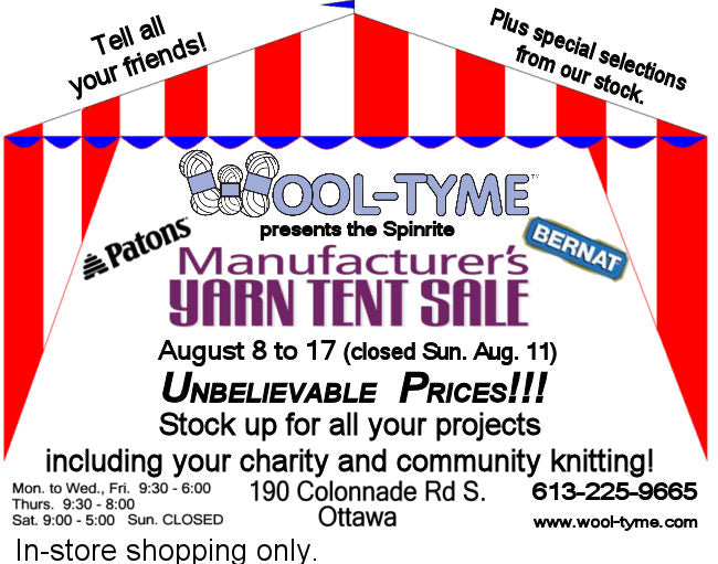 Wool-Tyme Annual Tent Sale from Thurs., Aug. 8 to Sat. Aug. 17, 2019 (closed Sun. Aug. 11)
