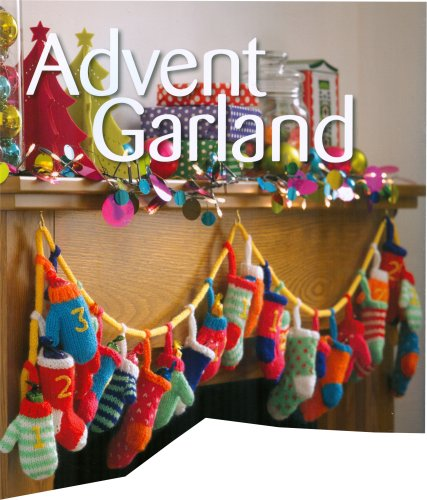 Christmas Knits Book 1 - Advent Garland in Mittens and Stockings