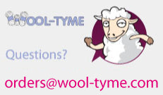 Email us at orders@wool-tyme.com