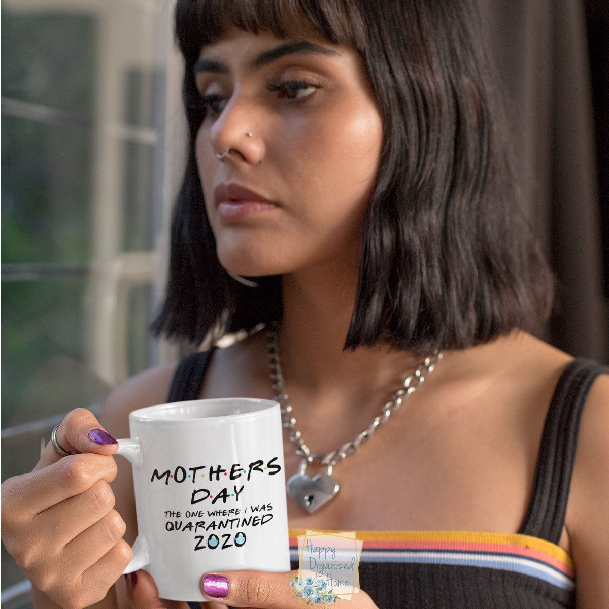Mother's Day. The one where I was quarantined 2020 - Coffee Tea Mug